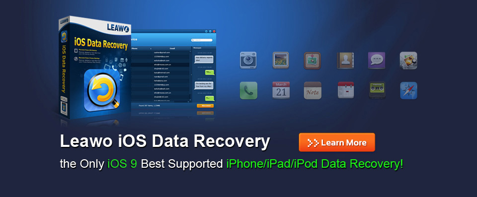 Leawo iOS Data Recovery - Best iPod, iPad & iPhone Data Recovery Software